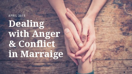 What is a Healthy Way to Deal With Anger and Conflict in Marriage